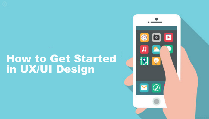 How to Get Started in UX/UI Design?