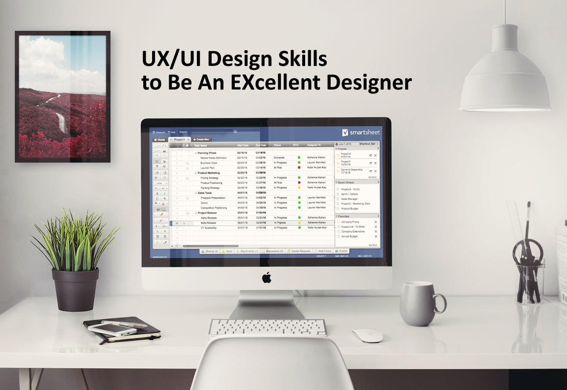 What Skills Should You Master to Be An Excellent UX/UI Designer on Earth?