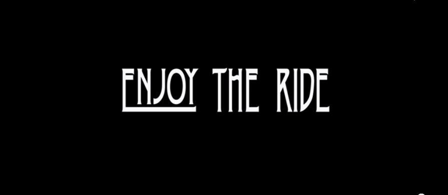 Enjoy Your Ride