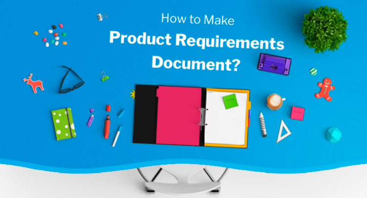 Top Principles Of Quality Product Requirements Document PRD - Product requirements document