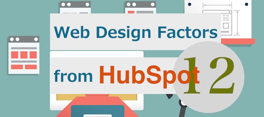 12 web design factors from HubSpot