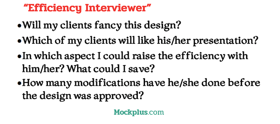"mindset of ""efficiency interviewers"""