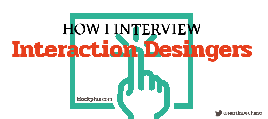 How I interview interaction designers