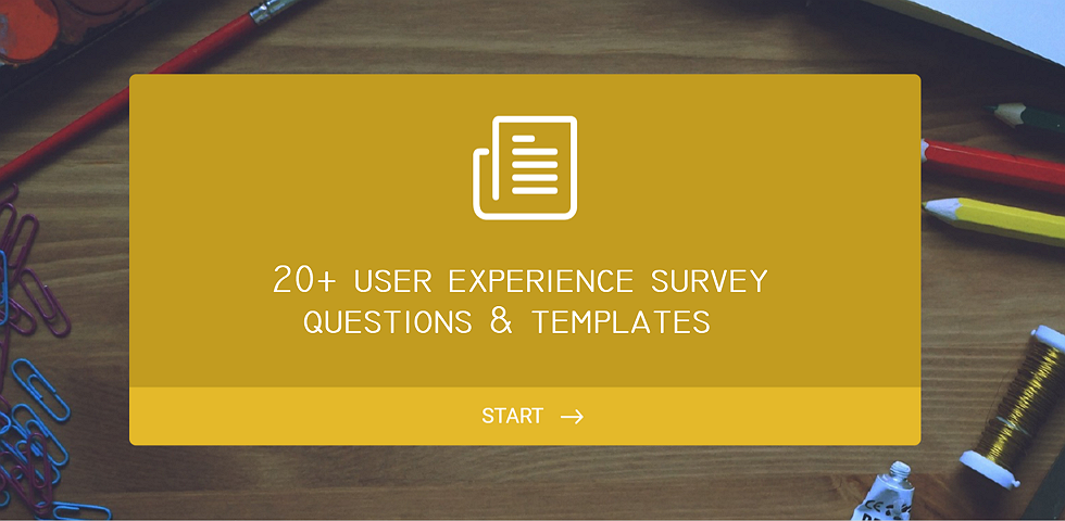 20+ User Experience Survey Questions and Templates for