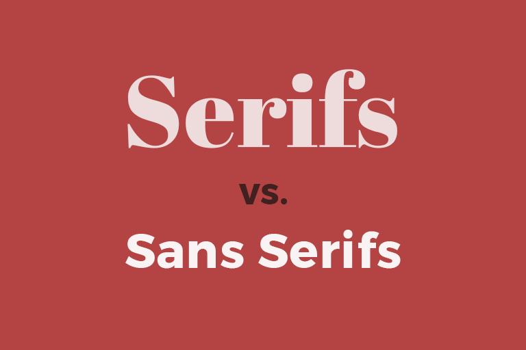 Serifs vs Sans serifs